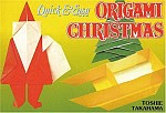 Photo: Quick & Easy Origami Christmas Takahama, Toshie Japan Publications Trading Company 2004 paperback 24 pp ISBN 4889961704