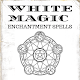 Download WHITE MAGIC: ENCHANTMENT SPELLS For PC Windows and Mac