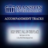 Holy Spirit, Fall on This Place (Made Popular by Kirk Talley) [Accompaniment Track]