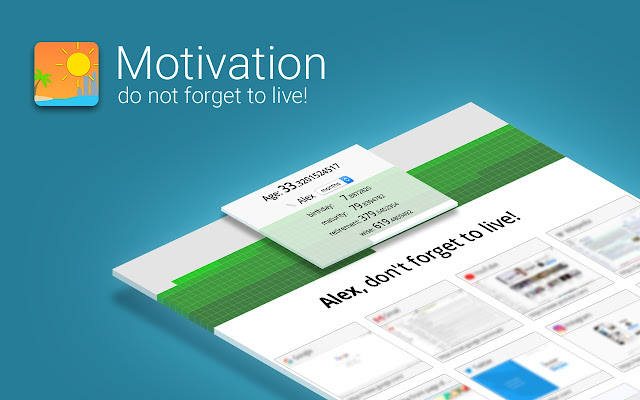 Motivation: Don't forget to live!