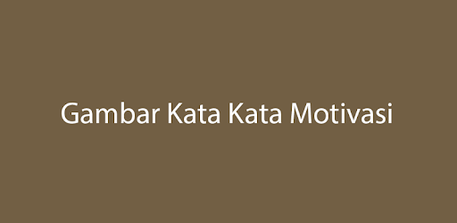Kata Mutiara Motivasi Apps On Google Play