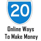 20 Ways To Make Money - 2015
