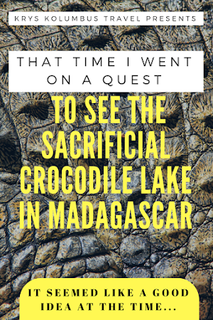 Sacrificial Crocodile Lake in Madagascar | Krys Kolumbus Travel Blog