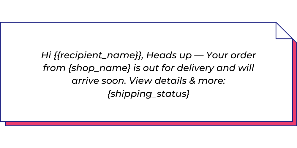 Use this e-commerce WhatsApp template to send shipping update messages.