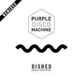 Dished (Male Stripper) (Remixes)