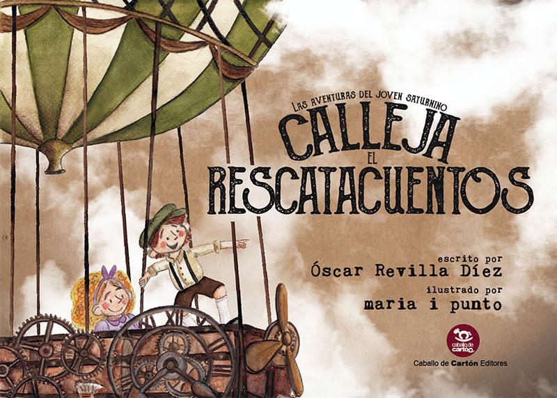 Las aventuras del joven Saturnino Calleja