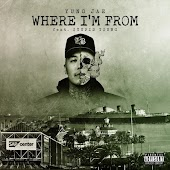 Where I'm From (feat. $tupid Young)