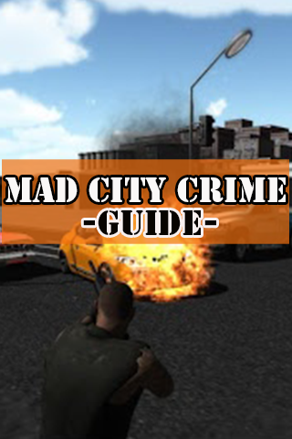 Mad City Crime Guide