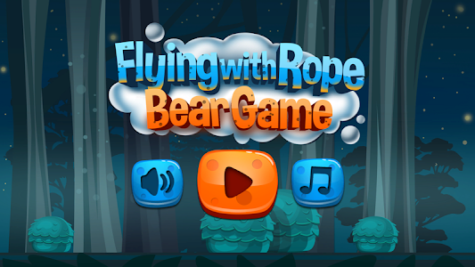 Flying with Rope Bear Game screenshot 0