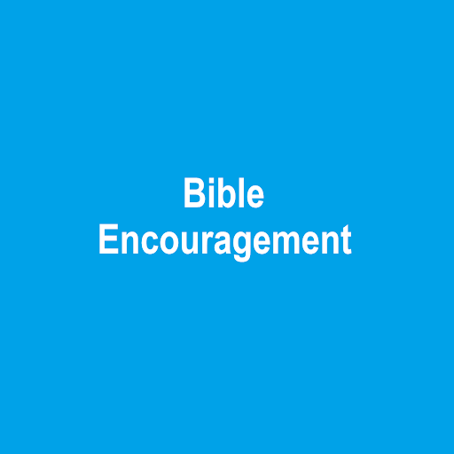 Bible Encouragement
