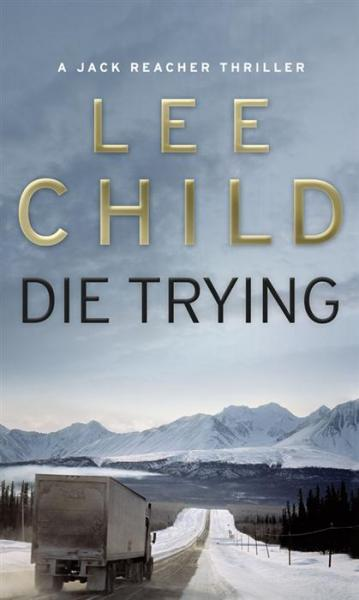 If You Like The Killing Floor, Read The Other Jack Reacher Novels: