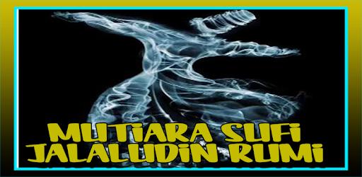 Kata Mutiara Sufi Jalaludin Rumi On Windows Pc Download Free