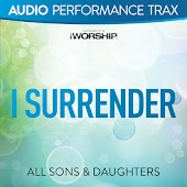 I Surrender [Performance Trax]