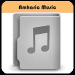 Amharic Music & Song