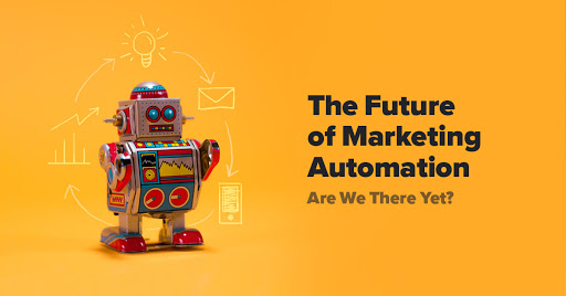 The Future of Marketing Automation: Are We There Yet? Cover Image