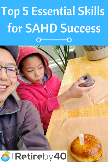 Top 5 Essential Skills for SAHD Success