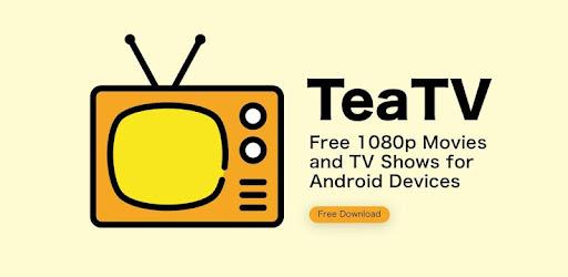TeaTV - Free Full Movies 1 0 0 (Android) - Download APK