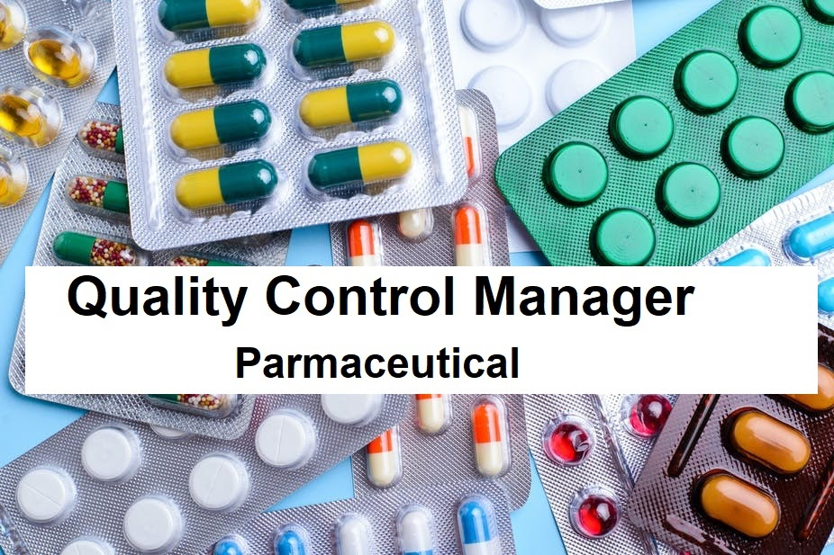 Quality Control Manager, Pharmaceutical