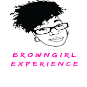 Browngirl Experience