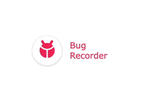 Bug Recorder