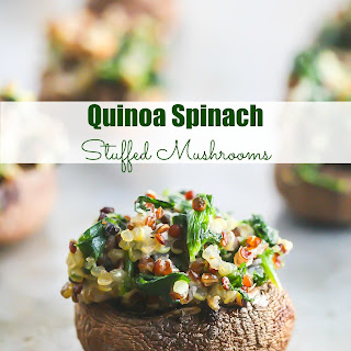 Quinoa Spinach Stuffed Mushrooms.