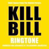 Kill Bill Ringtone