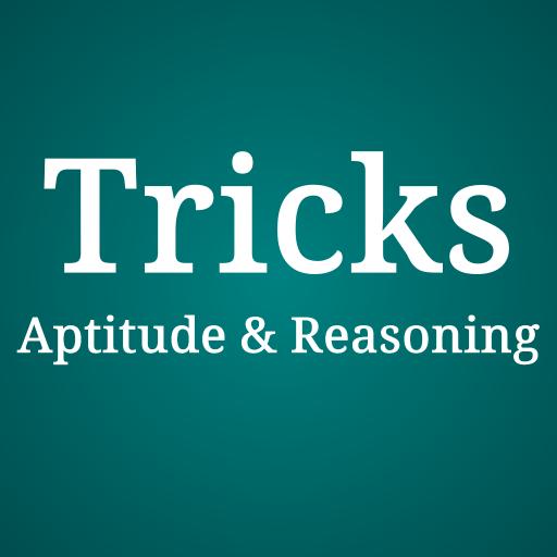 Aptitude & Reasoning Tricks