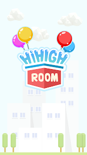 Hi High Room MOD APK 1.0.5 [No Ads] 5