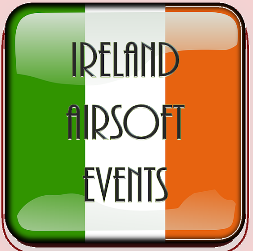 IRELAND AIRSOFT EVENTS