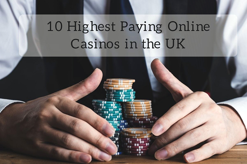 10 Highest Paying Online Casinos in the UK