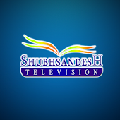 Shubhsandesh TV