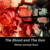 The Blood and the Gun