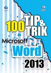 100 Tip dan Trik Microsoft Word 2013