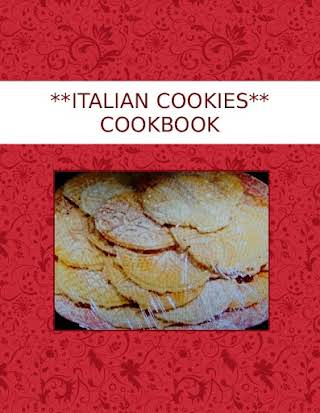 **ITALIAN COOKIES** COOKBOOK