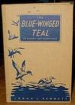 The Blue-Winged Teal:  Its Ecology and Management, Bennett, Logan Johnson