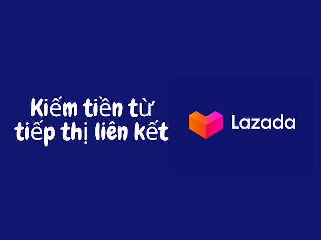 tiếp thị liên kết Lazada