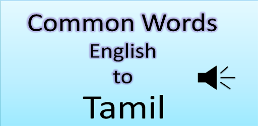 Common Words English to Tamil - Apps on Google Play