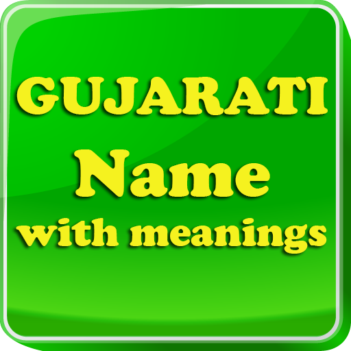 Gujarati Baby Names & Meaning - Apps on Google Play