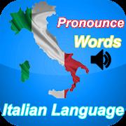 Pronounce Italian Words - Italian Listening