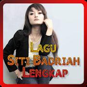 Lagu Siti Badriah Lengkap