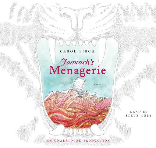 Jamrachs Menagerie A Novel By Carol Birch Audiobooks On Google Play