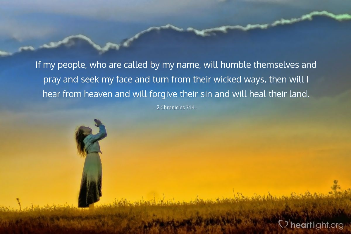 2 Chronicles 7:14 — Today's Verse for Monday, July 3, 2017