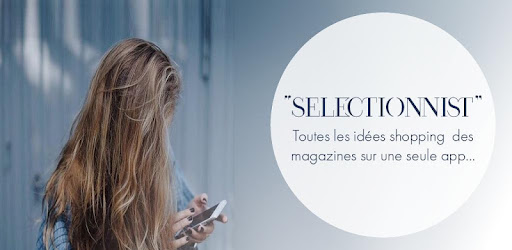 Selectionnist French Trends app (apk) free download for Android/PC/Windows screenshot