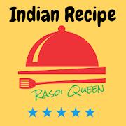 Indian Recipe - Rasoi Queen