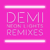 Neon Lights Remixes