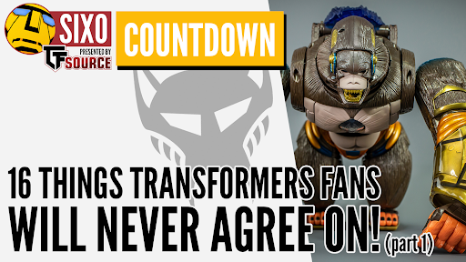 COUNTDOWN: 16 things Transformers fans will never agree on! (part 1)