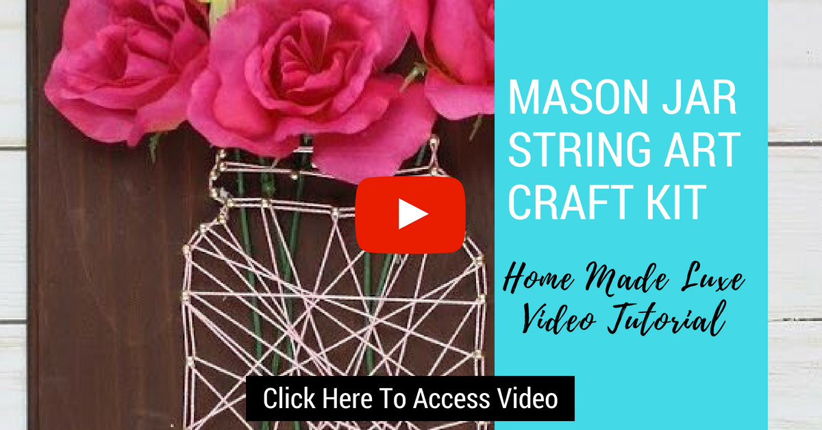 Click here to access mason jar string art tutorial