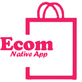 Ecom Native App