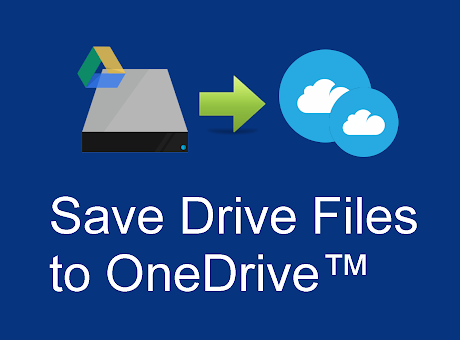 Drive Files to OneDrive™