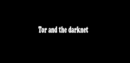 tor and darknet 1 0 (Android) - Download APK